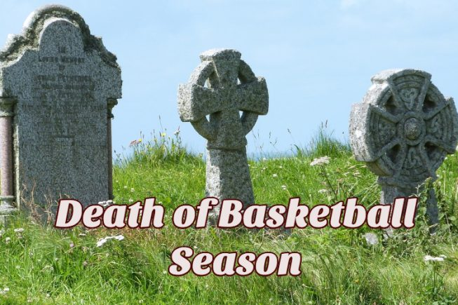 Death of a Basketball Season