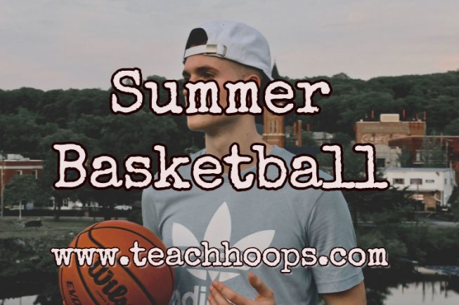 Summer Team Basketball Work