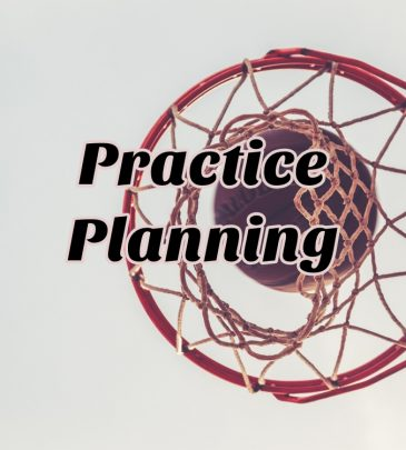 Practice Planning and Practice Plans