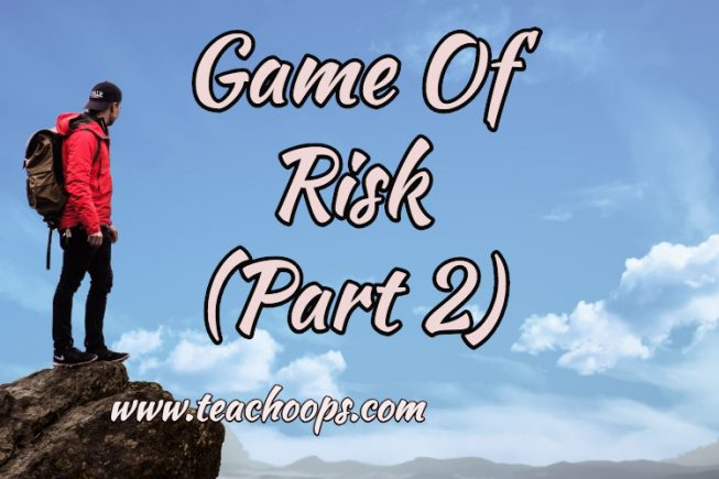 GAME OF RISK (PART 2)