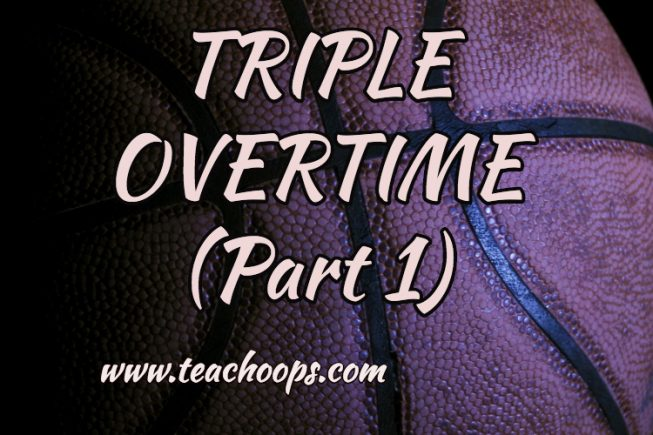TRIPLE OVERTIME ( PART 1)