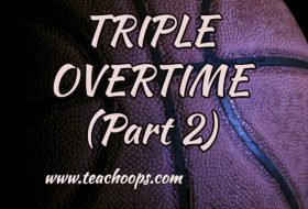TRIPLE OVERTIME ( PART 2)