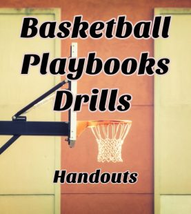 Basketball Drills and Playbooks (Handouts)