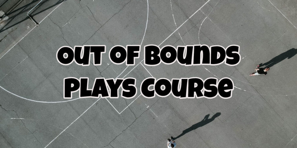 Basketball Out of Bounds Plays Course SLOB BLOB