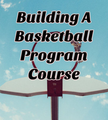 Building A Basketball Program and.Culture Updated