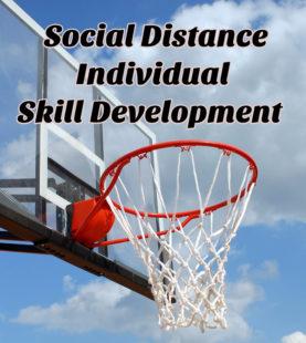 Social Distance/ Covid  Individual Skill Development