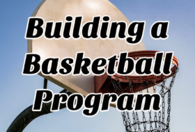 Building a Basketball Program