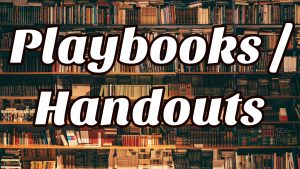 Playbook and Handouts