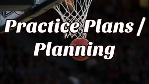 Practice Plans  Planning