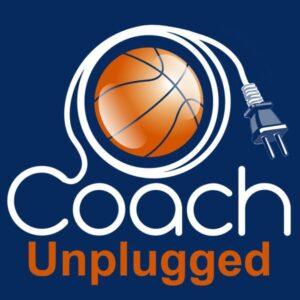 Coach Unplugged