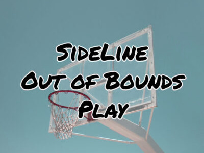 Sideline Out of Bounds Play (SLOB)