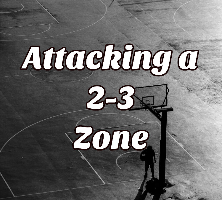 Basketball Attacking a 2-3 Zone