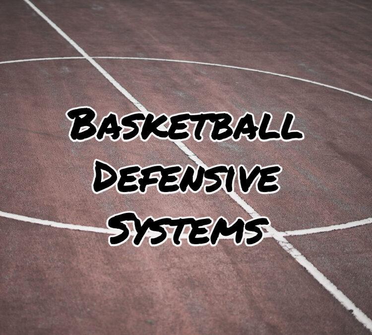 Basketball Defensive System