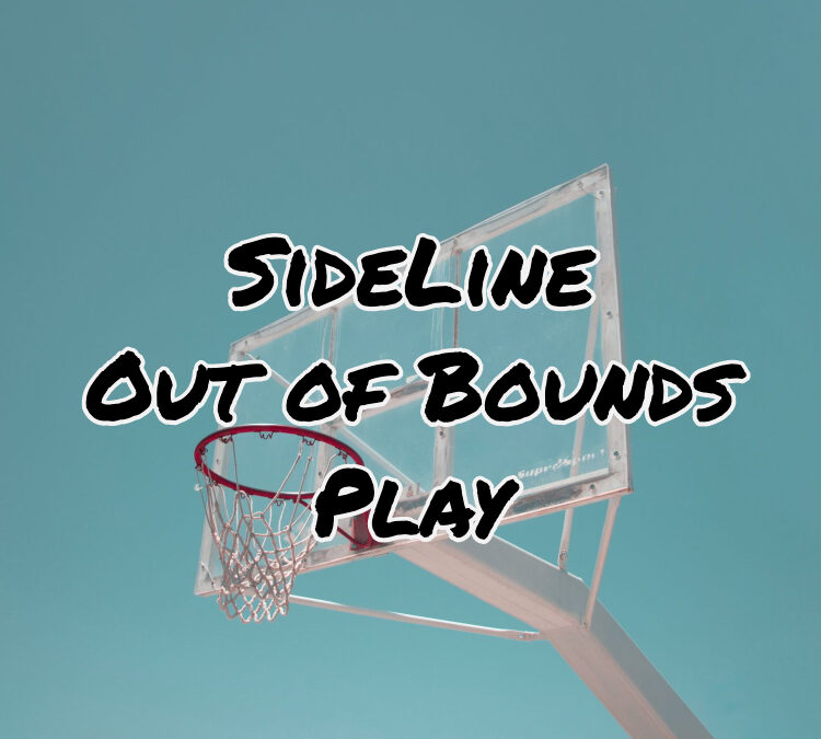 Sideline Out of. Bounds Plays