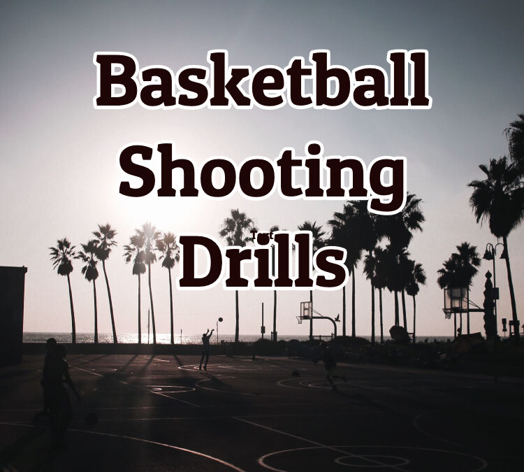 Basketball Shooting Dril