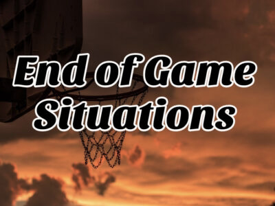 Basketball End of Game Situations
